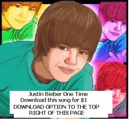 Product picture JUSTIN BIEBER - ONE TIME - LISTEN OR DOWNLOAD HERE ONLY $1